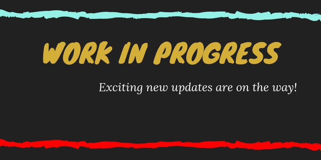 New Updates on the Way (September 26, 2019)