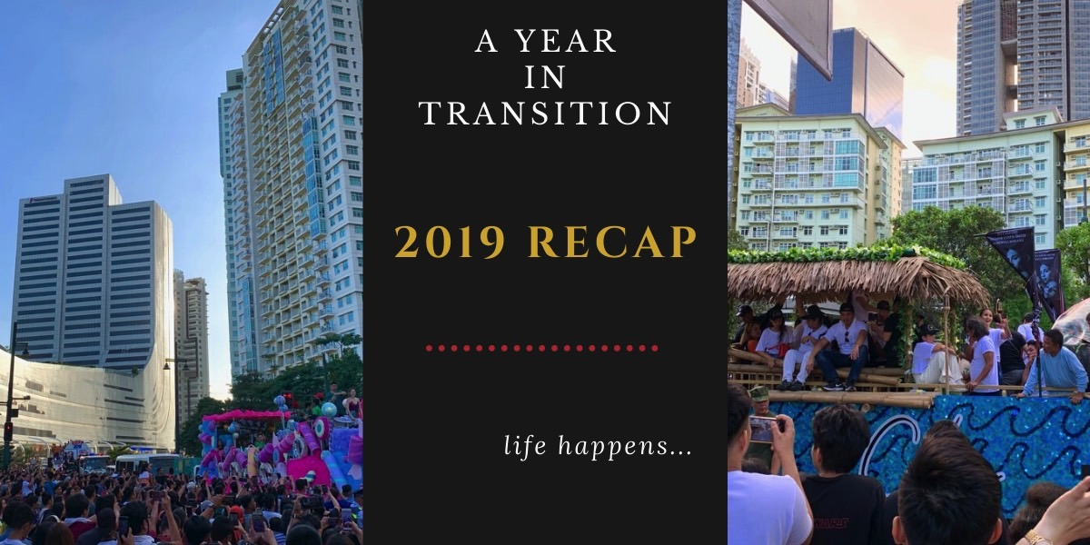 2019 Recap: A Year in Transition