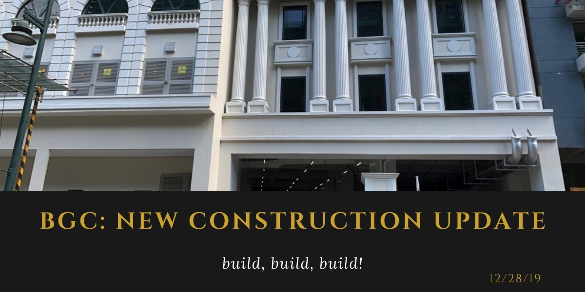 BGC: New Construction Update (December 2019)