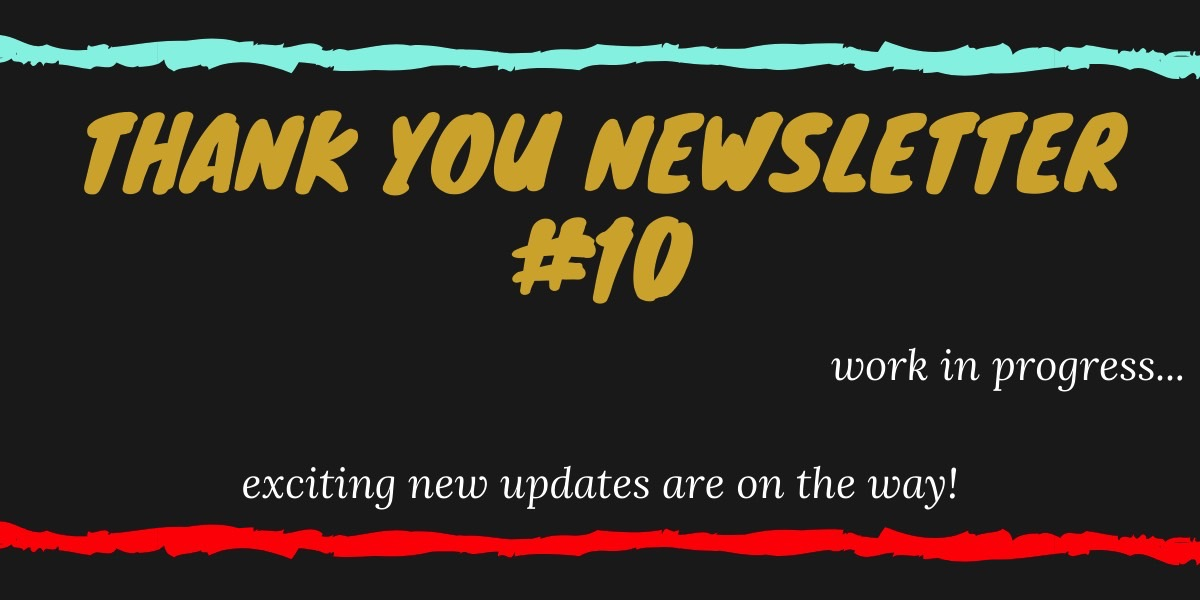 Thank You Edition #10: In Progress Now
